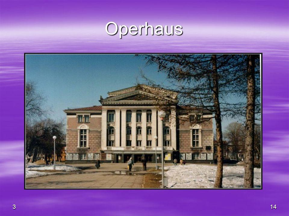 314 Operhaus