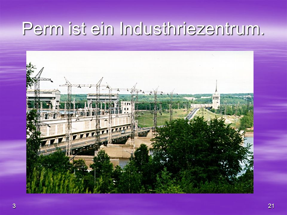 321 Perm ist ein Industhriezentrum.