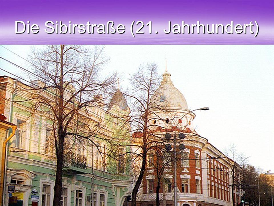 38 Die Sibirstraße (21. Jahrhundert)
