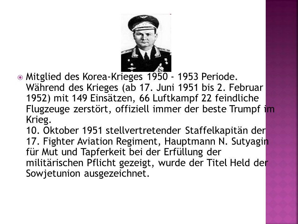 Mitglied des Korea-Krieges 1950 - 1953 Periode. Während des Krieges (ab 17.