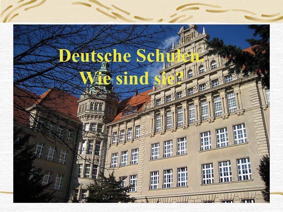 Welche deutsche Schule gefällt euch.Warum. 1. … gefällt mir.