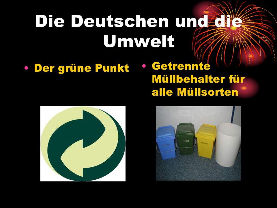Die Deutschen und die Umwelt Der grüne Punkt Getrennte Müllbehalter für alle Müllsorten