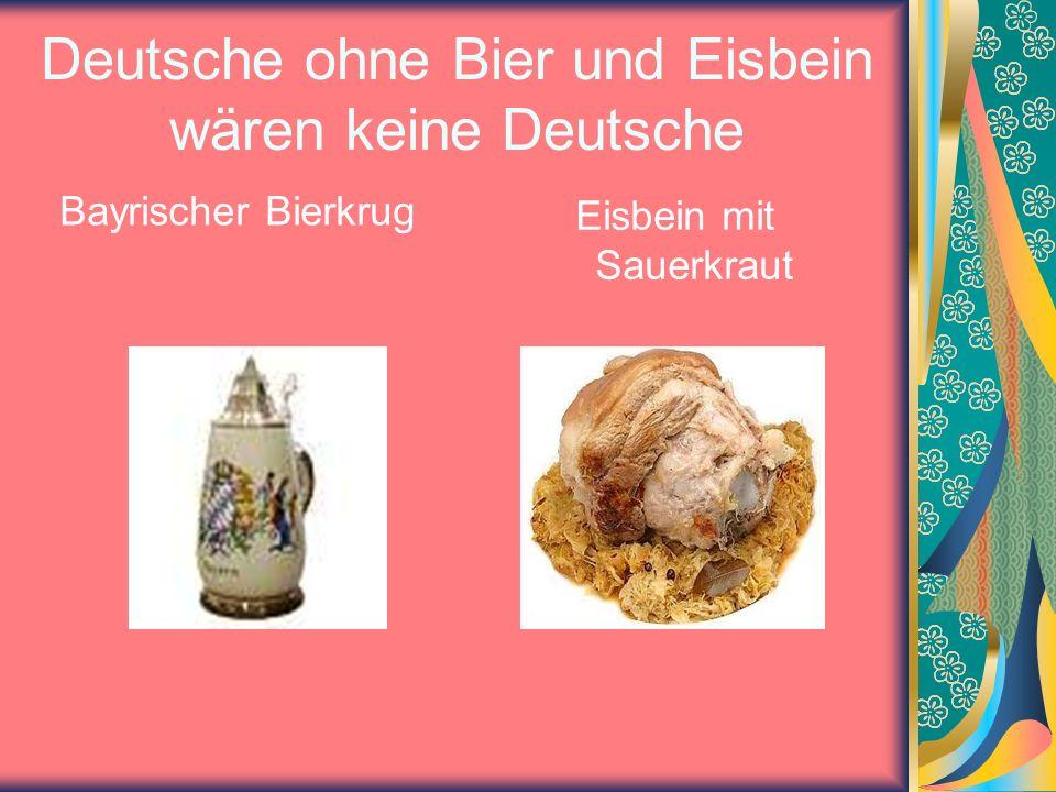 Deutsche ohne Bier und Eisbein wären keine Deutsche Bayrischer Bierkrug Eisbein mit Sauerkraut