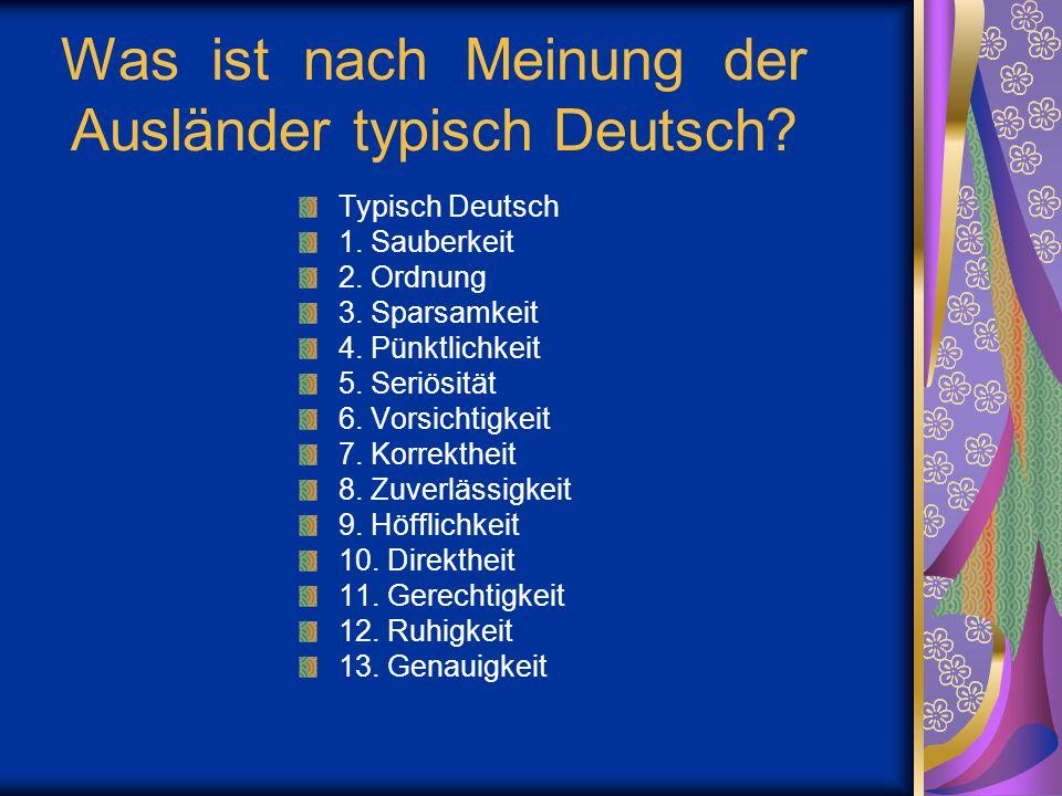 Was ist nach Meinung der Ausländer typisch Deutsch.