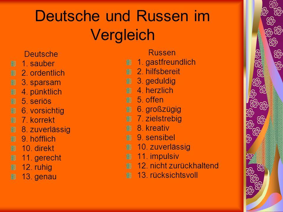 Deutsche und Russen im Vergleich Deutsche 1.sauber 2.