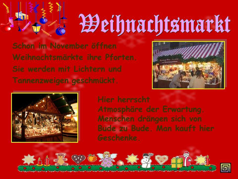 Man feiert dieses Fest am 25. Dezember. Am Weihnachtsabend ( am 24. Dezember ) kommt der Weihnachtsmann und bringt Geschenke mit.