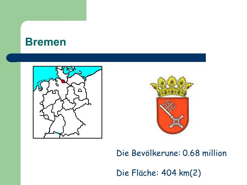 Bremen Die Bevölkerune: 0.68 million Die Fläche: 404 km(2)
