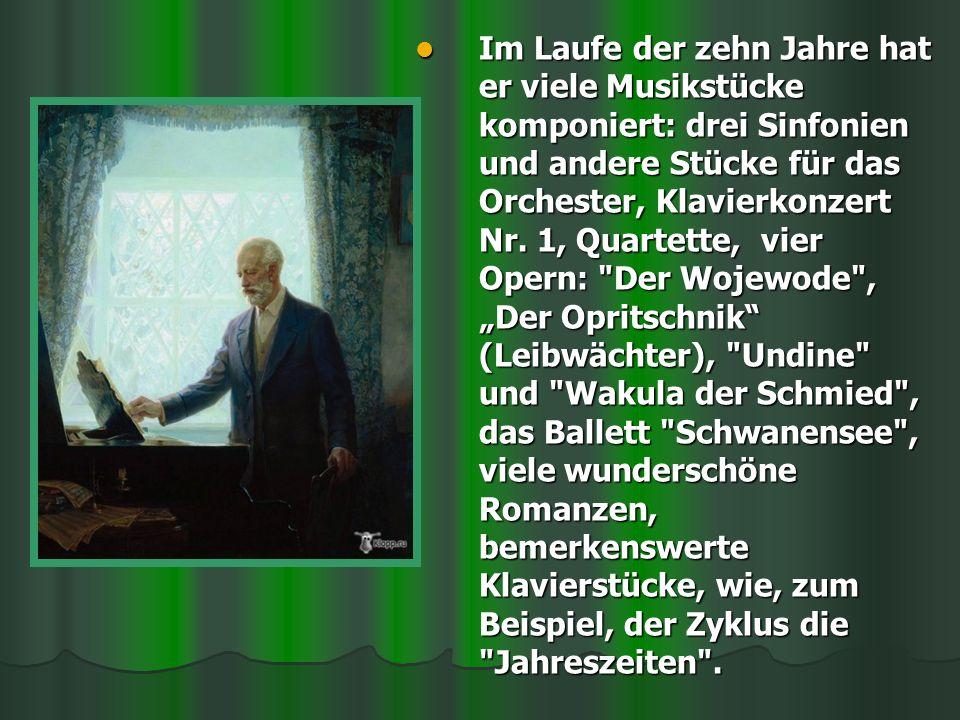 Im Laufe der zehn Jahre hat er viele Musikstücke komponiert: drei Sinfonien und andere Stücke für das Orchester, Klavierkonzert Nr. 1, Quartette, vier