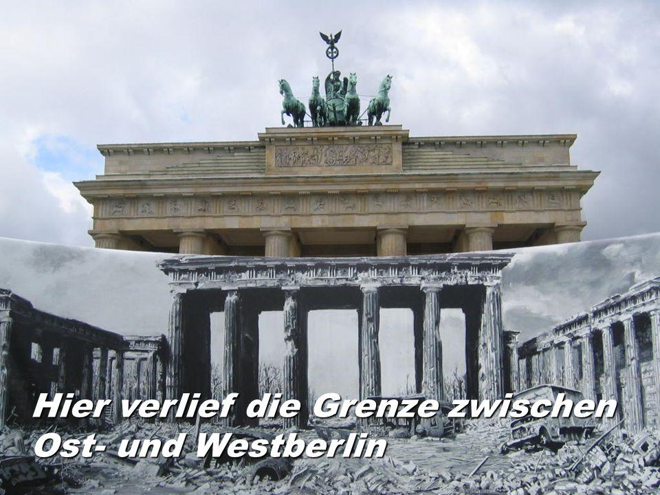 Hier verlief die Grenze zwischen Ost- und Westberlin