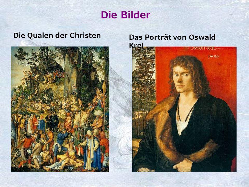Die Bilder Die Qualen der Christen Das Porträt von Oswald Krel