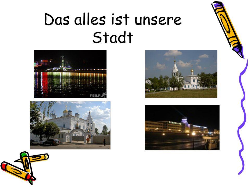 Das alles ist unsere Stadt