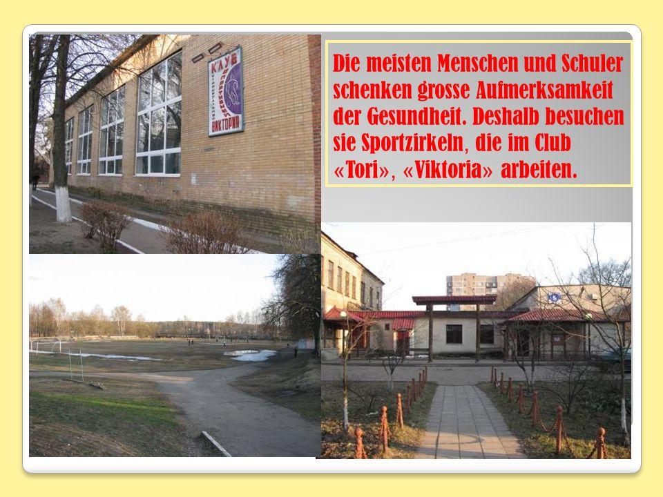 Die meisten Menschen und Schuler schenken grosse Aufmerksamkeit der Gesundheit. Deshalb besuchen sie Sportzirkeln, die im Club « Tori », « Viktoria »