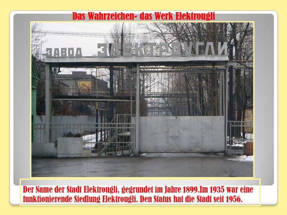 Der Name der Stadt Elektrougli, gegrundet im Jahre 1899.Im 1935 war eine funktionierende Siedlung Elektrougli.
