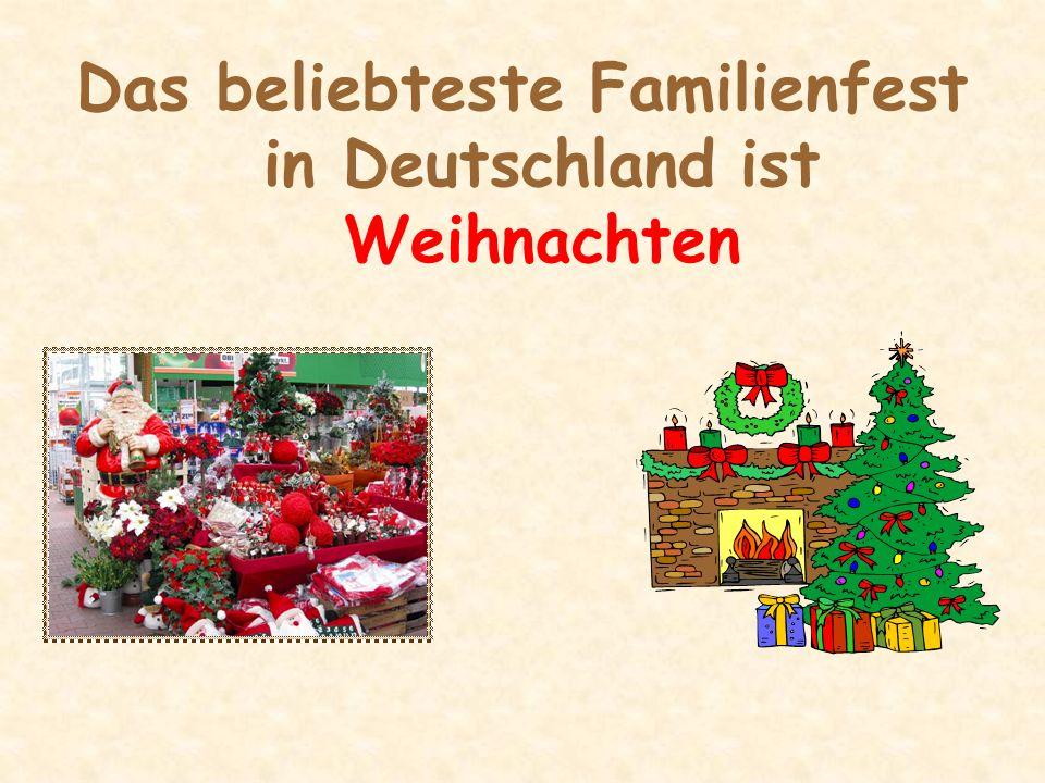 Das beliebteste Familienfest in Deutschland ist Weihnachten