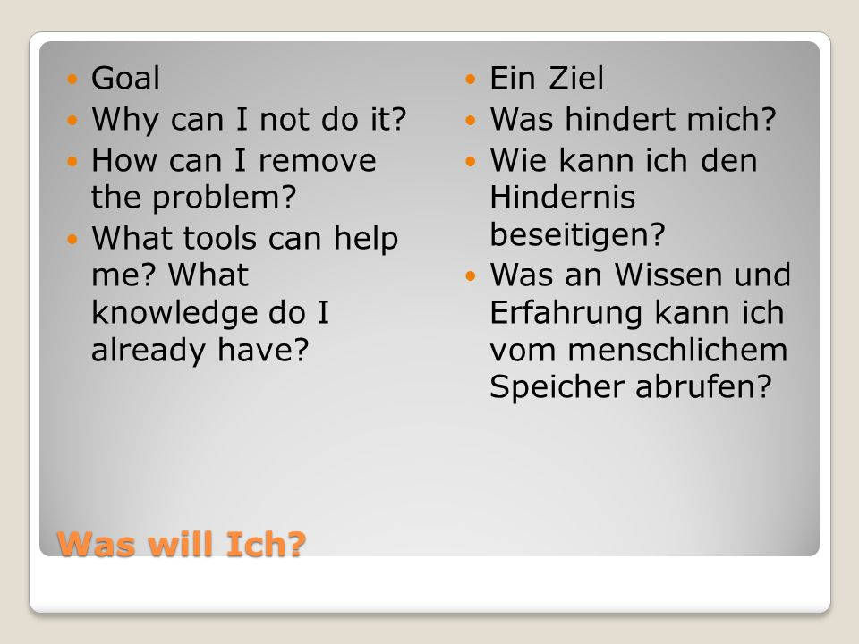 Was will Ich.Goal Why can I not do it. How can I remove the problem.