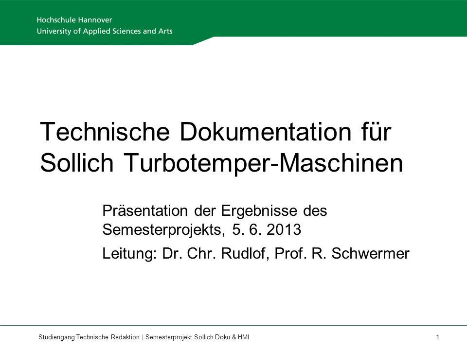 Studiengang Technische Redaktion | Semesterprojekt Sollich Doku & HMI 1 Technische Dokumentation für Sollich Turbotemper-Maschinen Präsentation der Ergebnisse des Semesterprojekts, 5.