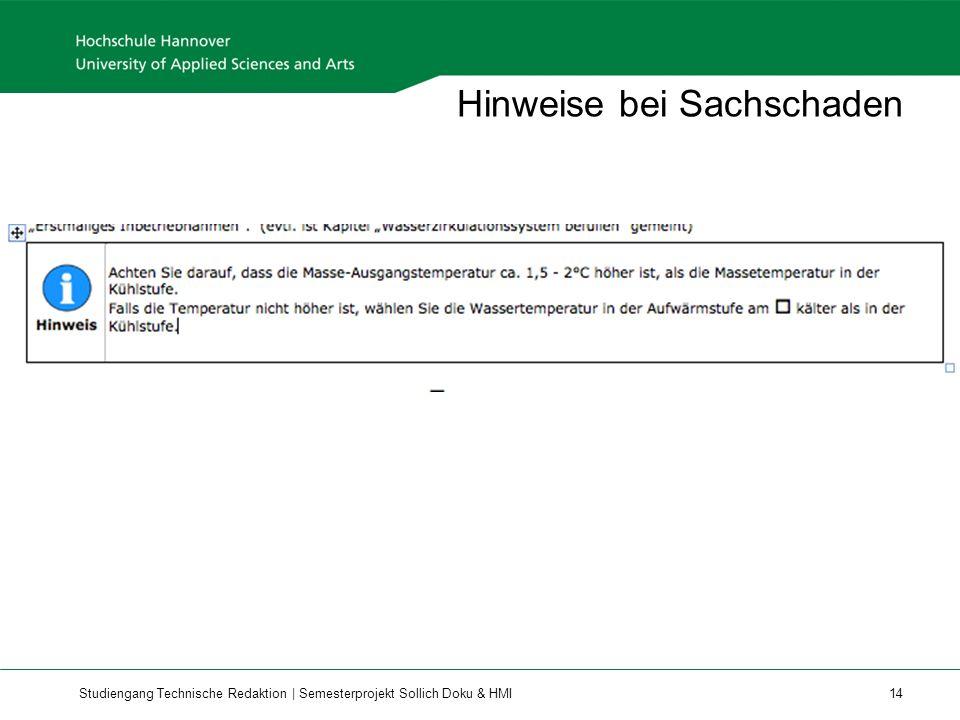 Studiengang Technische Redaktion | Semesterprojekt Sollich Doku & HMI 14 Hinweise bei Sachschaden