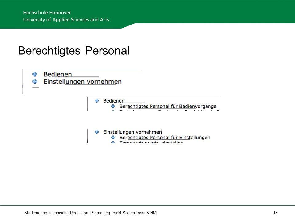Studiengang Technische Redaktion | Semesterprojekt Sollich Doku & HMI 18 Berechtigtes Personal