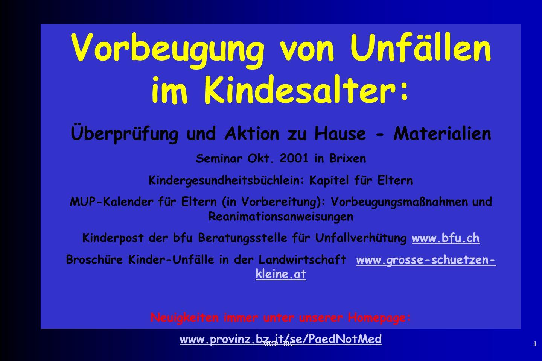 MUP - IRC1 Vorbeugung von Unfällen im Kindesalter: Überprüfung und Aktion zu Hause - Materialien Seminar Okt. 2001 in Brixen Kindergesundheitsbüchlein