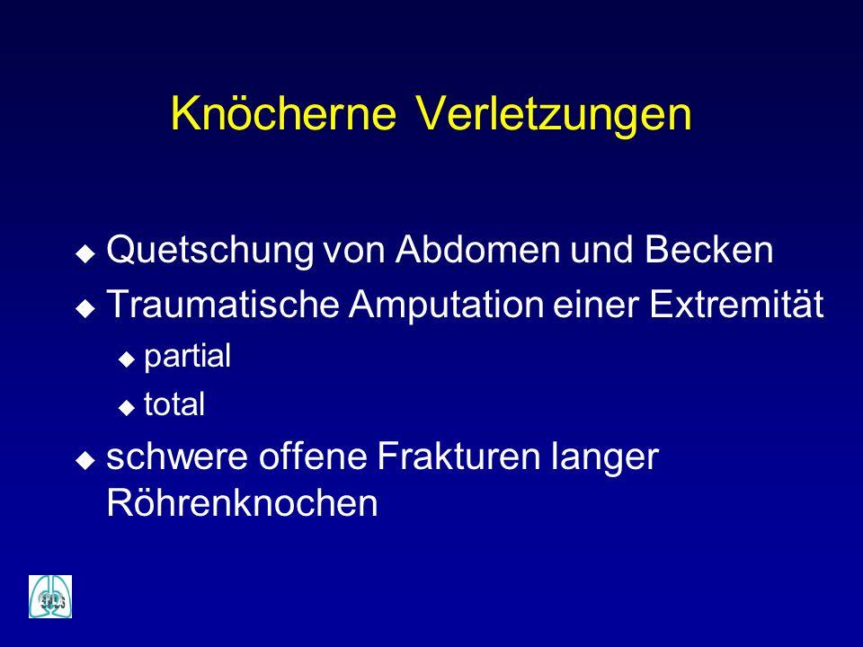 Knöcherne Verletzungen u Quetschung von Abdomen und Becken u Traumatische Amputation einer Extremität u partial u total u schwere offene Frakturen lan