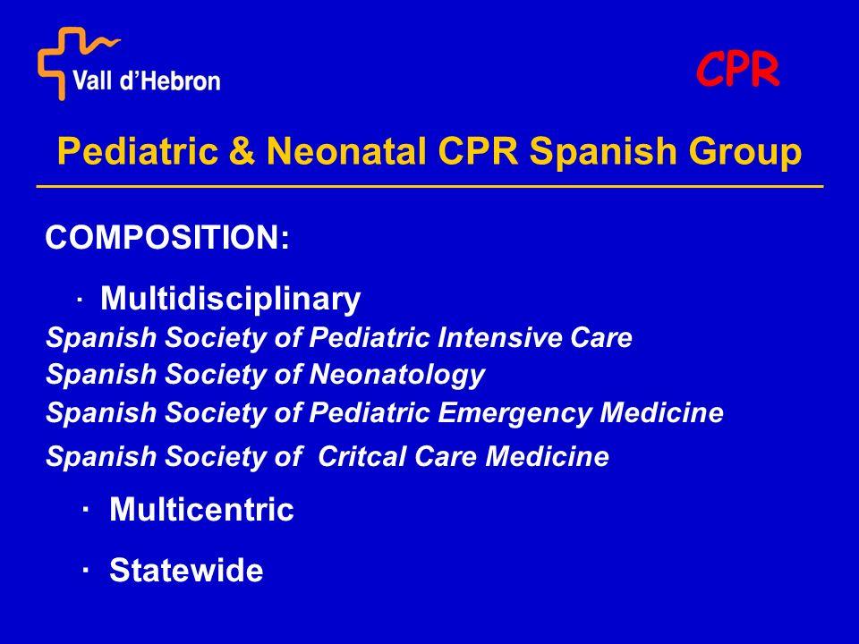 P&N CPR-SG EUROPEAN RESUSCITATION COUNCIL CPR Coordination of the Pediatric Working Party: Antonio Rodríguez-Núñez (Santiago de Compostela) The ERC PALS course - Verona (July 2002): Pilot experience - Florence (October 2002): First edition
