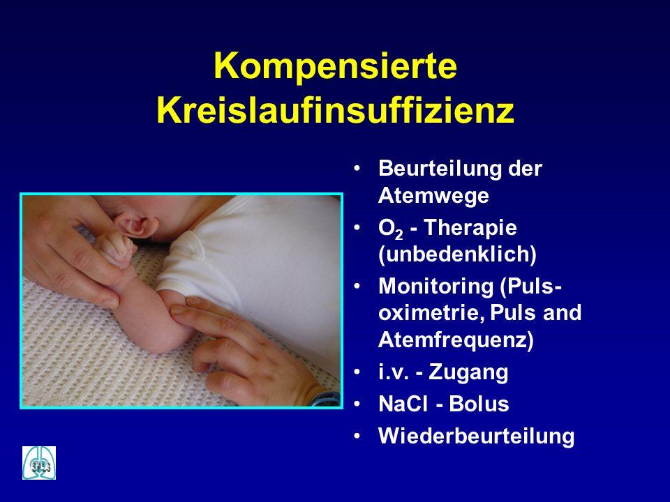 Kompensierte Kreislaufinsuffizienz Beurteilung der Atemwege O 2 - Therapie (unbedenklich) Monitoring (Puls- oximetrie, Puls and Atemfrequenz) i.v. - Z