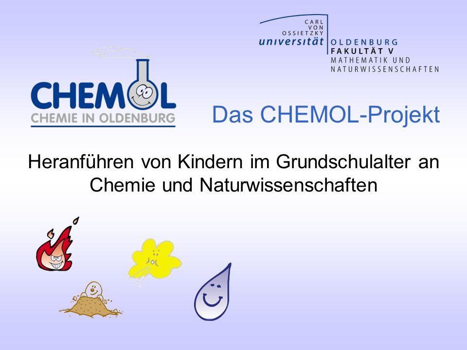 Heranführen von Kindern im Grundschulalter an Chemie und Naturwissenschaften Das CHEMOL-Projekt
