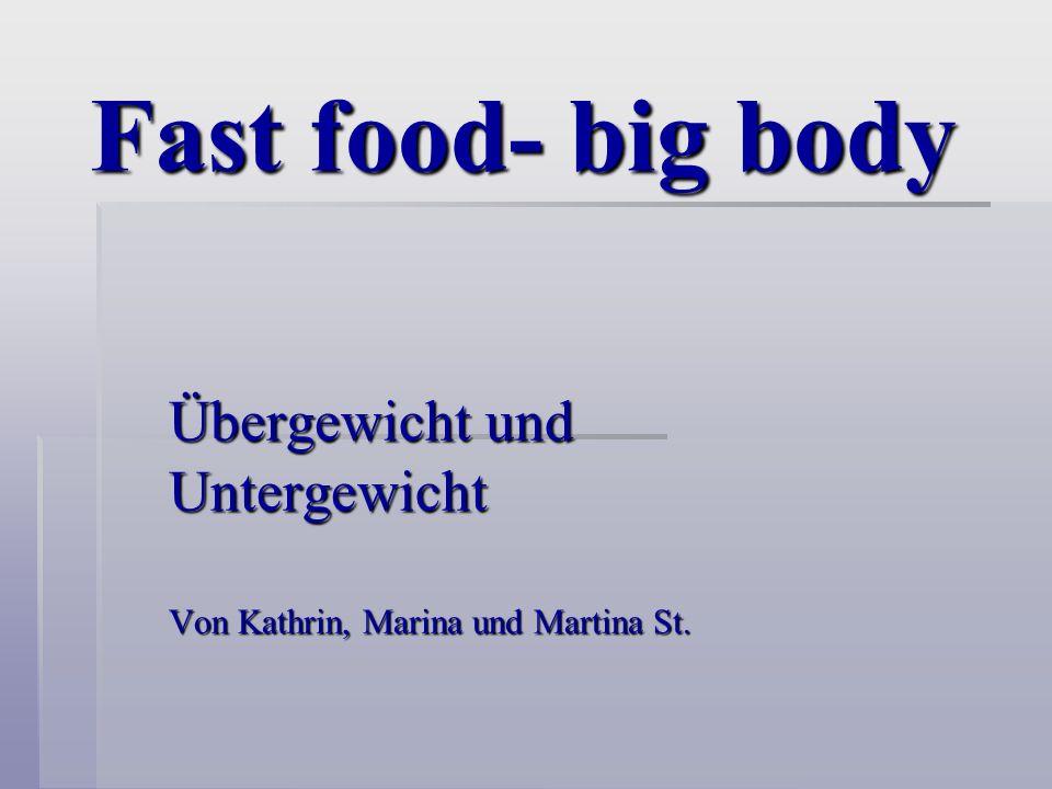 Ursachen Von Übergewicht: 1.Vererbung 2.psychologische Belastung 3.falsche Zusammensetzung der Nahrung 4.mangelnde Bewegung Von Untergewicht: 1.Stoffwechselstörung 2.Appetitlosigkeit bei Krankheitstherapien, Essstörungen wie Bulimie u.