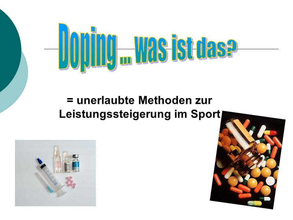 = unerlaubte Methoden zur Leistungssteigerung im Sport