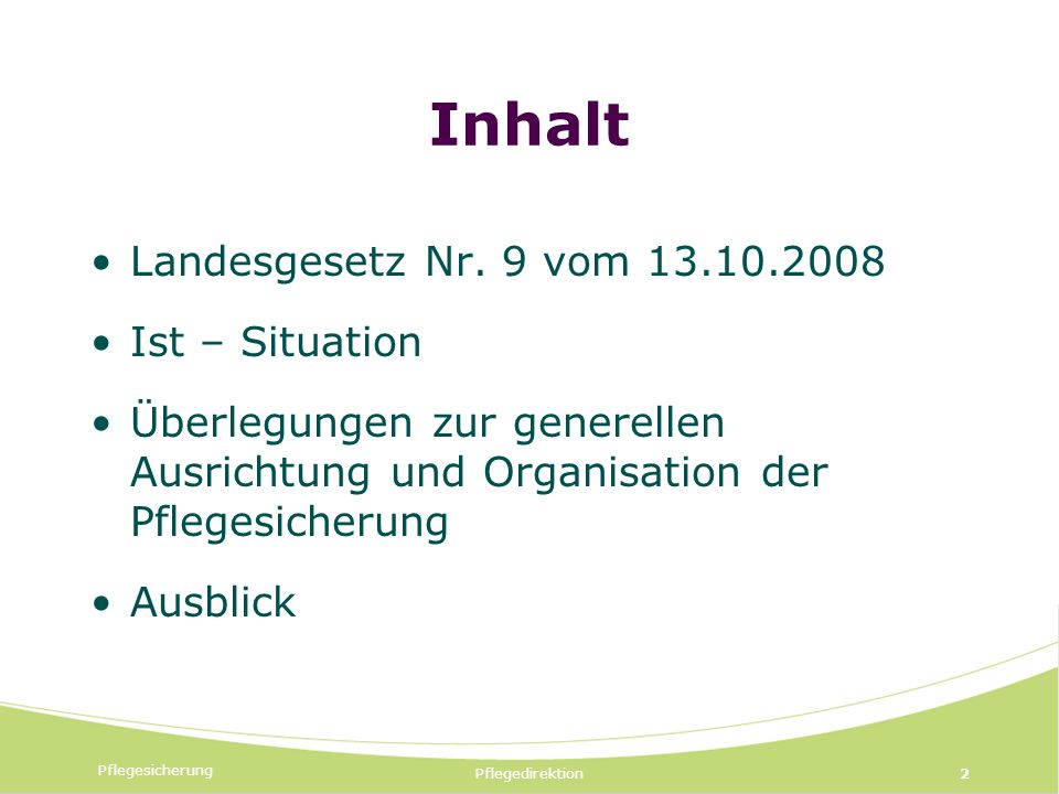 Pflegesicherung Pflegedirektion2 Inhalt Landesgesetz Nr.