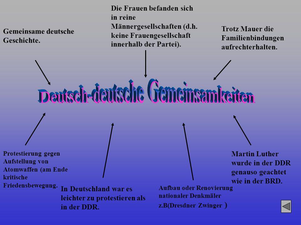 Gemeinsame deutsche Geschichte. Die Frauen befanden sich in reine Männergesellschaften (d.h. keine Frauengesellschaft innerhalb der Partei). Trotz Mau