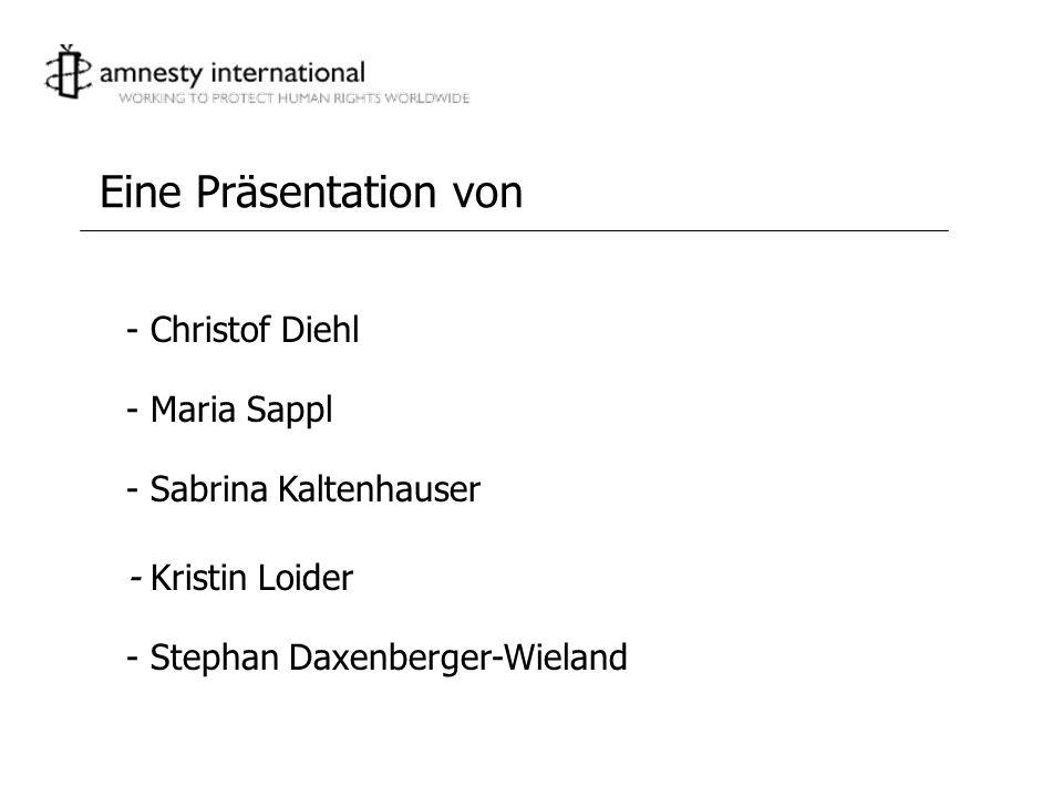 - Christof Diehl Eine Präsentation von - Maria Sappl - Sabrina Kaltenhauser - Kristin Loider - Stephan Daxenberger-Wieland