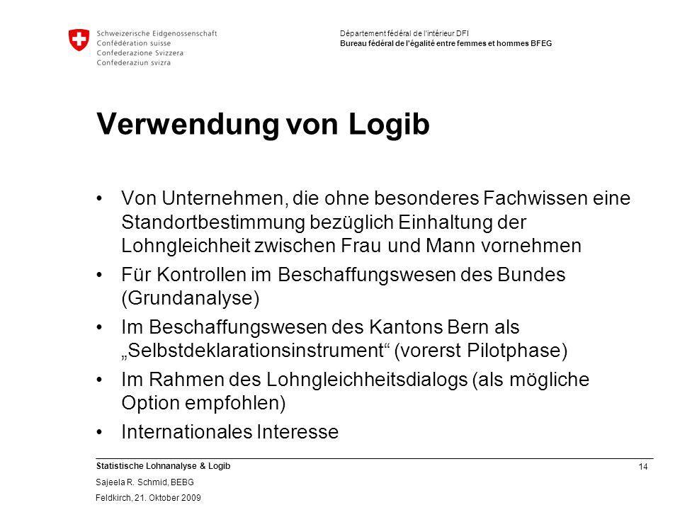 14 Statistische Lohnanalyse & Logib Sajeela R.Schmid, BEBG Feldkirch, 21.