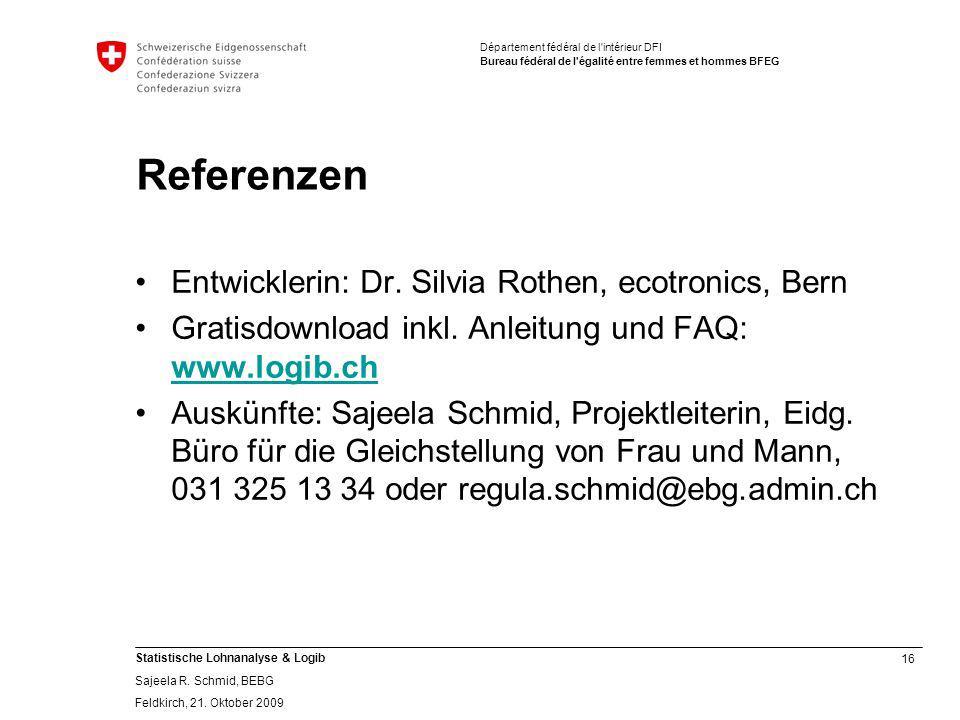16 Statistische Lohnanalyse & Logib Sajeela R.Schmid, BEBG Feldkirch, 21.