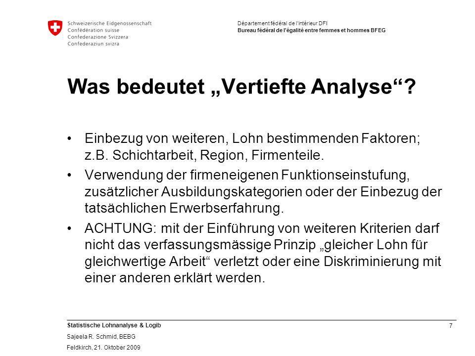 7 Statistische Lohnanalyse & Logib Sajeela R.Schmid, BEBG Feldkirch, 21.