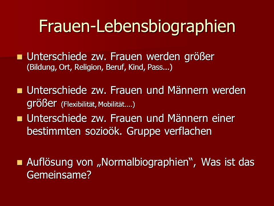 Frauen-Lebensbiographien Unterschiede zw.