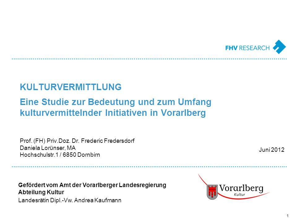 Eine Studie zur Bedeutung und zum Umfang kulturvermittelnder Initiativen in Vorarlberg KULTURVERMITTLUNG Prof.