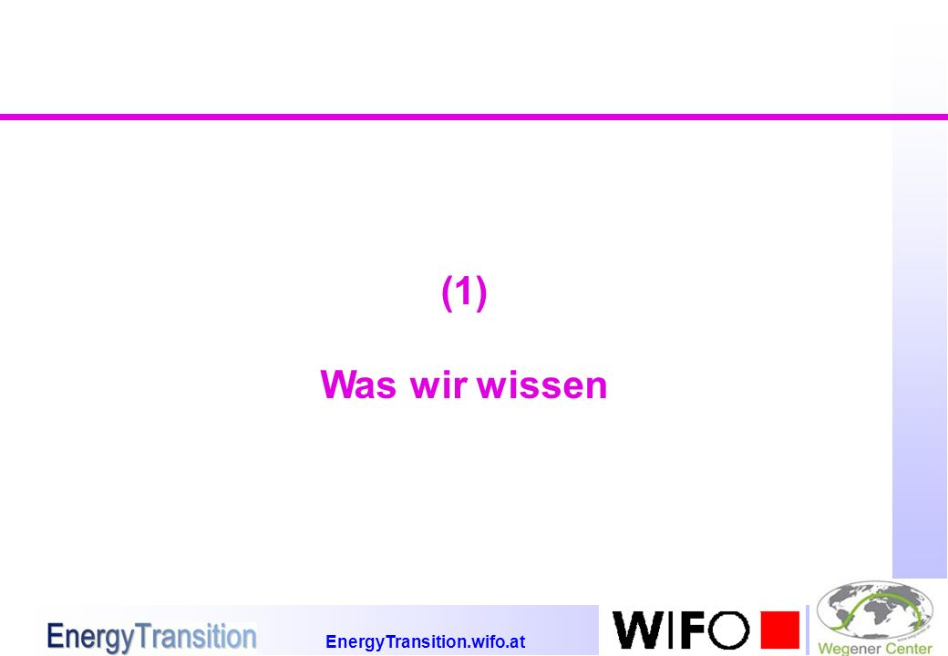 EnergyTransition.wifo.at Energie in Österreich (1) Weiter steigender Trend im Verbrauch