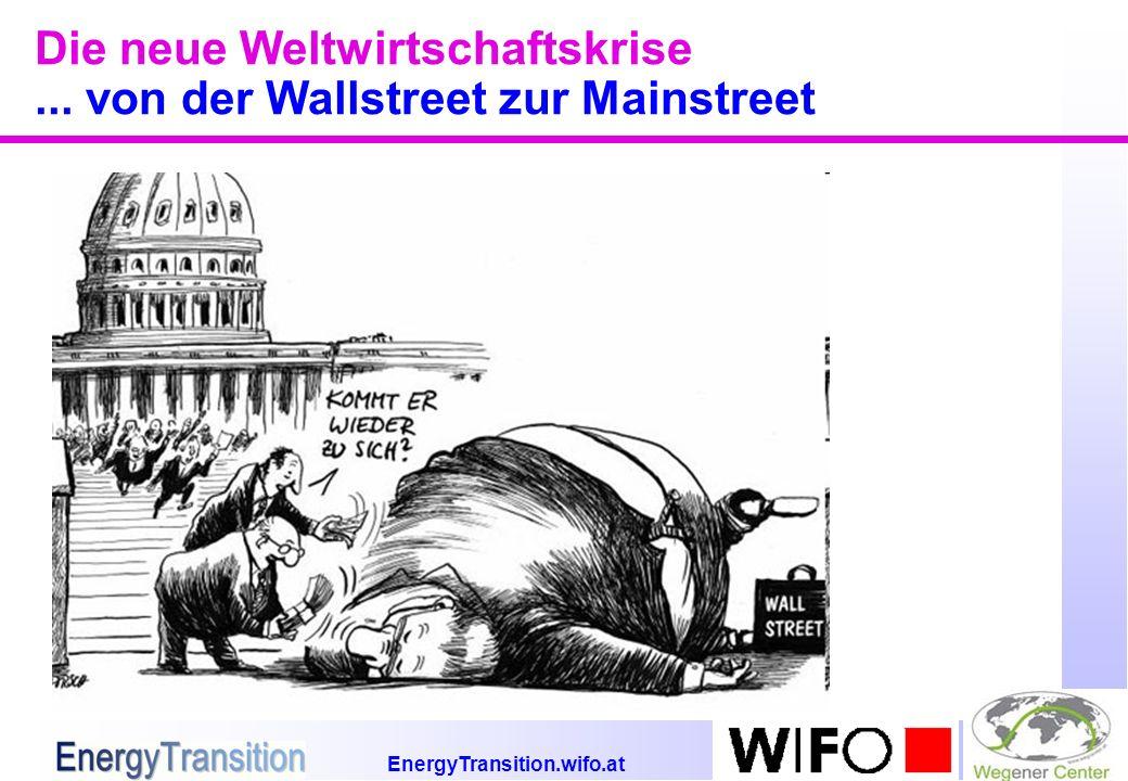EnergyTransition.wifo.at Die neue Weltwirtschaftskrise... von der Wallstreet zur Mainstreet