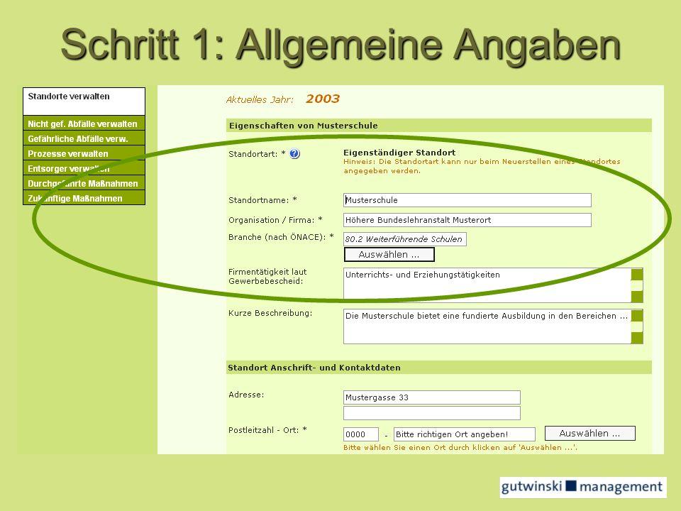 Schritt 2: Abfalldaten erfassen Schlüsselnummern, Abfallgefäße, österreichische Entsorgungsunternehmen sind bereits im Modul enthalten !....