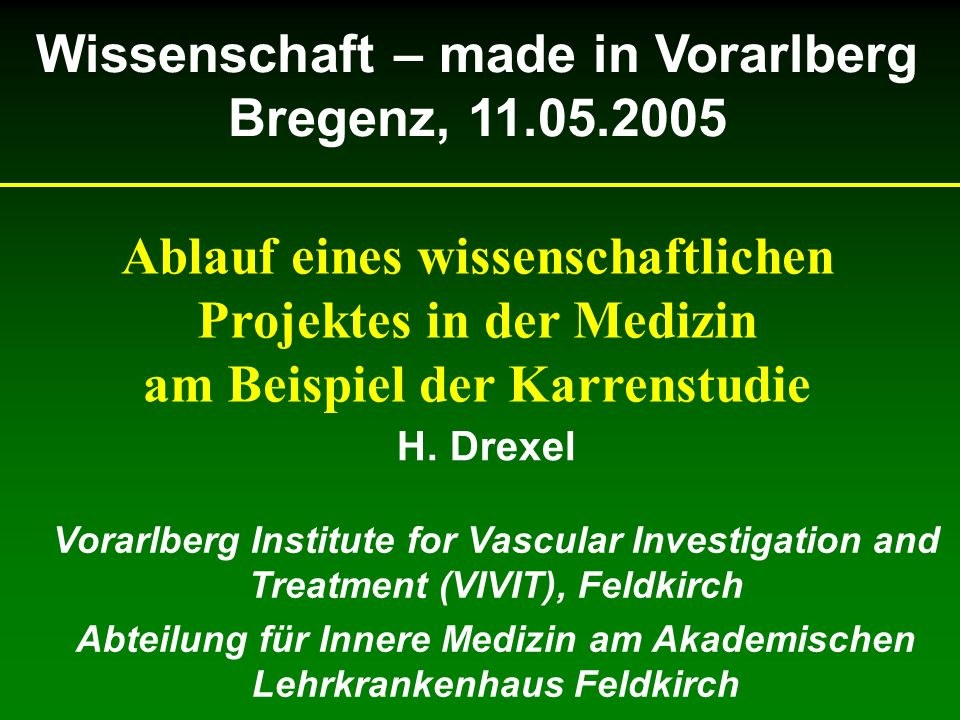 Über 200 Variablen erfasst Datenbank aus über 150.000 Datensätzen Abgleich mit Sterbedaten von Statistik Austria Statistische Prüfverfahren zur Vorhersagbarkeit von vaskulären Ereignissen Auswertung