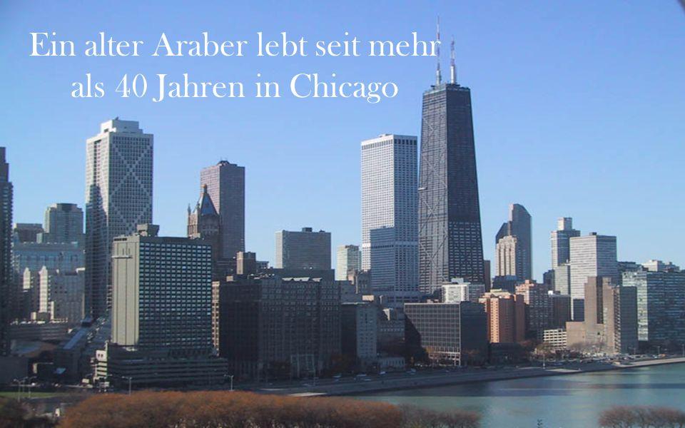 Ein alter Araber lebt seit mehr als 40 Jahren in Chicago