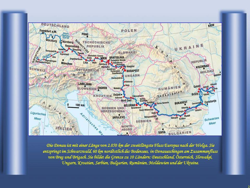 2 Die Donau ist mit einer Länge von 2.850 km der zweitlängste Fluss Europas nach der Wolga.