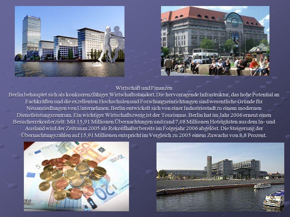 Wirtschaft und Finanzen Berlin behauptet sich als konkurrenzfähiger Wirtschaftsstandort.