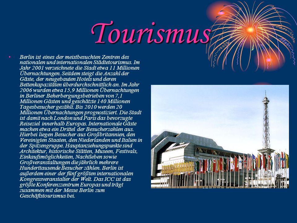 Tourismus Berlin ist eines der meistbesuchten Zentren des nationalen und internationalen Städtetourismus.