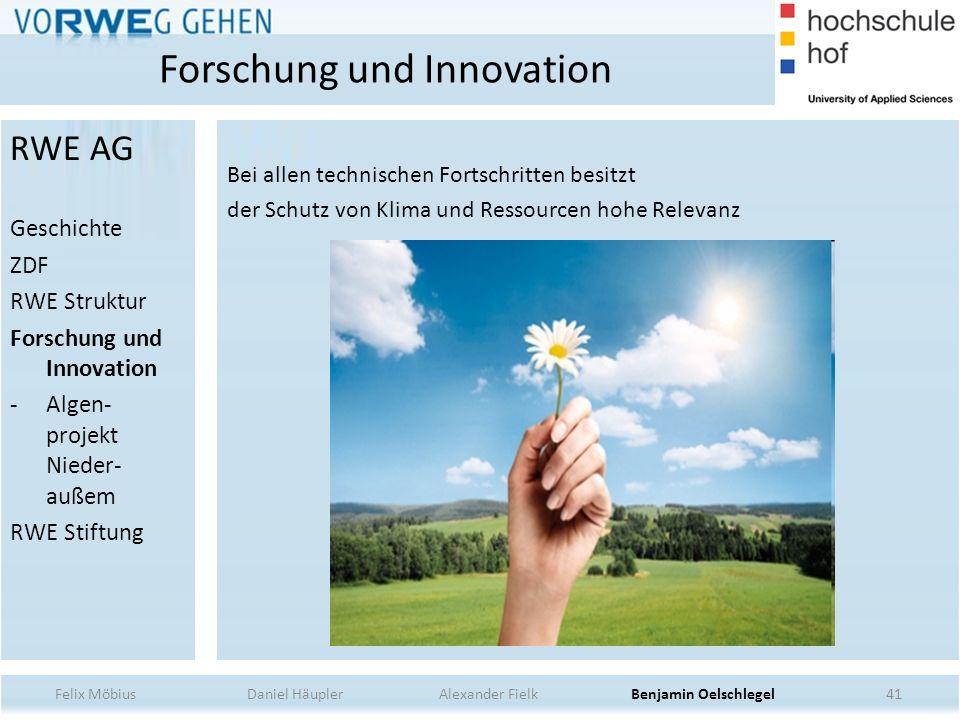 41 Bei allen technischen Fortschritten besitzt der Schutz von Klima und Ressourcen hohe Relevanz Forschung und Innovation Felix Möbius Daniel Häupler