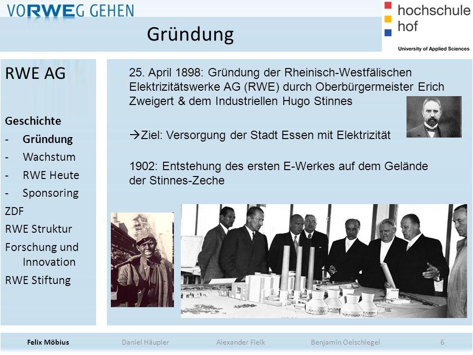 37 RWE Ergebnis Felix Möbius Daniel Häupler Alexander Fielk Benjamin Oelschlegel RWE AG Geschichte ZDF RWE Struktur -POWER -DEA -SUPPLY AND TRADING -ENERGY -NPOWER -INNOGY -RWE Ergebnis Forschung und Innovation RWE Stiftung