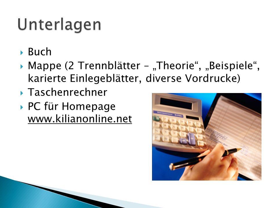 Buch Mappe (2 Trennblätter – Theorie, Beispiele, karierte Einlegeblätter, diverse Vordrucke) Taschenrechner PC für Homepage www.kilianonline.net