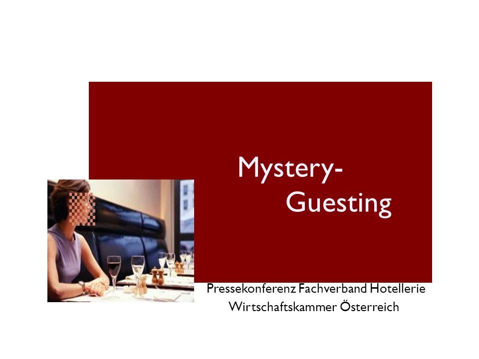 Mystery- Guesting Pressekonferenz Fachverband Hotellerie Wirtschaftskammer Österreich
