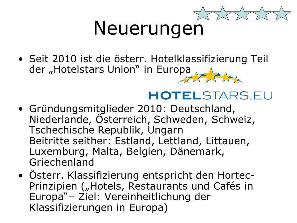 Neuerungen Seit 2010 ist die österr.
